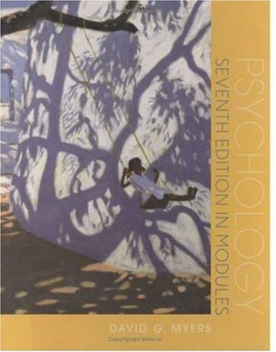 TEST BANK 1 TO ACCOMPANY DAVID G. MYERS PSYCHOLOGY: SEVENTH EDITION IN MODULES -  Worth Publishers