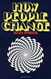 How People Change, Allen Wheelis, 006090447X