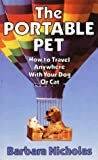 The Portable Pet, Barbara Nicholas, 0916782492