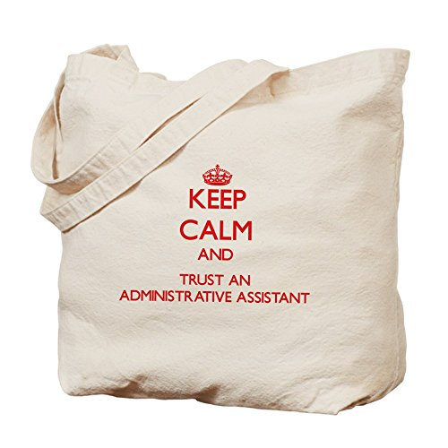 CafePress Unique Design Keep Calm and Trust an Administrative Assistant To by CafePress