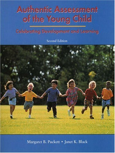 Authentic Assessment of the Young Child: Celebrating Development and Learning (2nd Edition)