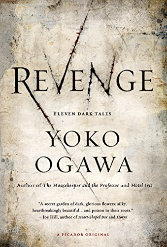 Revenge: Eleven Dark Tales by [Ogawa, Yoko]