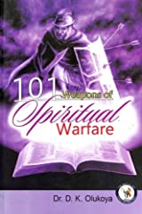 101 Weapons of Spiritual Warfare Paperback