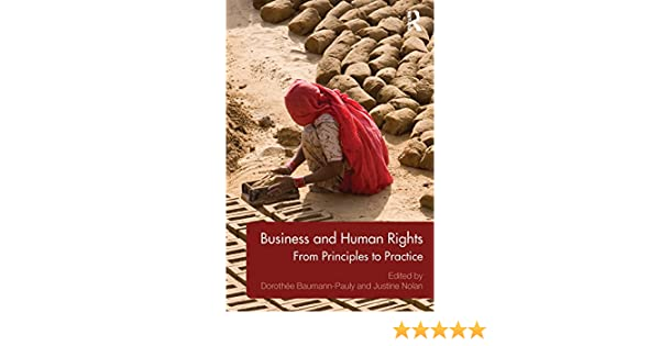 From Principles to Practice Business and Human Rights