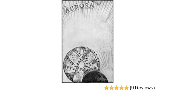 Aurora - Kindle edition by Jacob Boehme, Wayne Kraus. Religion & Spirituality Kindle eBooks @ Amazon.com.