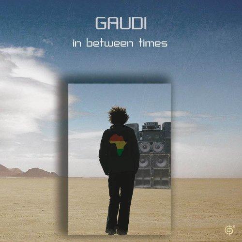 Gaudi - In Between Times - Zortam Music