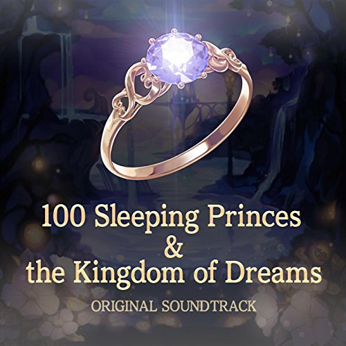 100 Sleeping Princes & the Kingdom of Dreams OST+