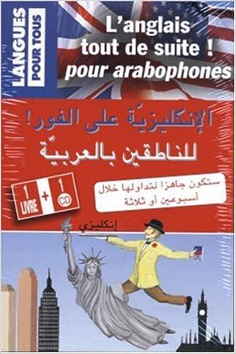 Livre gratuits L'Anglais tout de suite pour arabophones (1 livre + 1 CD audio) pdf, epub ebook