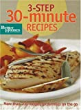 3-Step 30-Minute Recipes, Better Homes and Gardens Editors, 0696236311