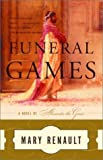 Funeral Games, Mary Renault, 0375714197