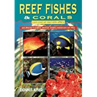 Reef Fishes and Corals: East Coast of Southern Africa: Seychelles, Mauritius, Comores, Madagascar & East Africa