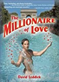 The Millionaire of Love, David Leddick, 1560235632
