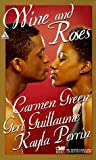 Wine and Roses, Carmen Green and Geri Guillaume, 1583140034