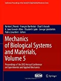 Mechanics of Biological Systems and Materials, Volume 5 : Proceedings of the 2012 Annual Conference on Experimental and Applied Mechanics, , 1461444268