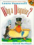 img - for Why a Disguise? book / textbook / text book