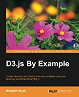D3.js By Example Front Cover