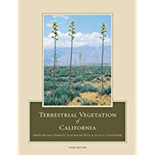 Terrestrial Vegetation of California, 3rd Edition