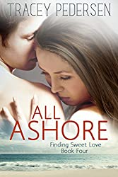 All Ashore: Finding Sweet Love (Finding Sweet Love Series Book 4)