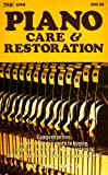 Piano Care and Restoration, Eric Smith, 0830612661