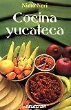Cocina Yucateca, Neri Nimo, 9706430784