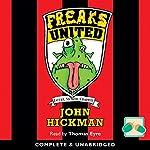 Freaks United   John Hickman