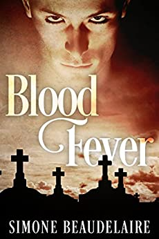 Blood Fever by [Beaudelaire, Simone]