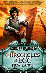 Chronicles of Egg: New Lands (The Chronicles of Egg)
