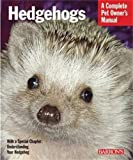 Hedgehogs (Barron's Complete Pet Owner's Manuals (Paperback))