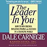 The Leader in You | Michael A. Crom,Dale Carnegie & Associates,Stuart R. Levine