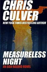 Measureless Night (Ash Rashid) (Volume 4) by Chris Culver (2015-05-27)