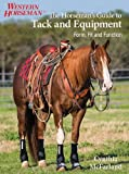 The Horseman's Guide to Tack and Equipment, Cynthia McFarland, 0762786264