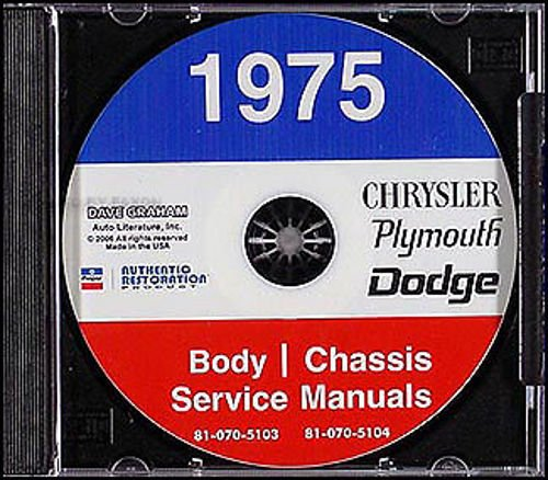 1975 PLYMOUTH REPAIR SHOP & SERVICE MANUAL & BODY MANUAL CD INCUDES: Fury, Road Runner, Sport Fury & Suburban; the Gran Fury Custom, Brougham & Suburban and the Valiant Scamp, Duster & Brougham, including convertibles, wagons. 75 -