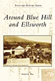 Around Blue Hill and Ellsworth (Postcard History: Maine)