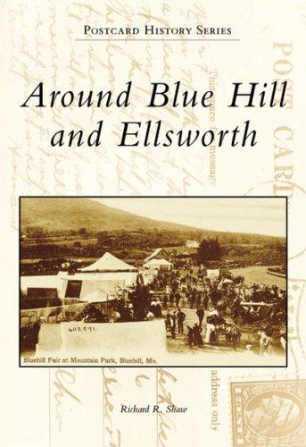Around Blue Hill and Ellsworth (Postcard History: Maine)