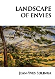 Landscape of Envies, Jean-Yves Solinga, 1935656023