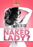 What Do You Say to a Naked Lady poster thumbnail