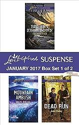 Harlequin Love Inspired Suspense January 2017 - Box Set 1 of 2: Big Sky Showdown\Mountain Ambush\Dead Run