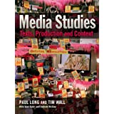 Media Studies: Texts, Production and Context