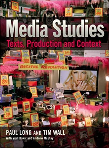Image result for Media Studies: Texts, Production and Context paul long and tim wall Routledge