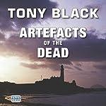 Artefacts of the Dead | Tony Black