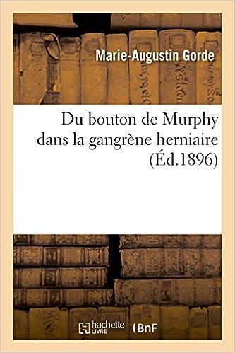 Livres gratuits en ligne Du bouton de Murphy dans la gangrène herniaire pdf, epub