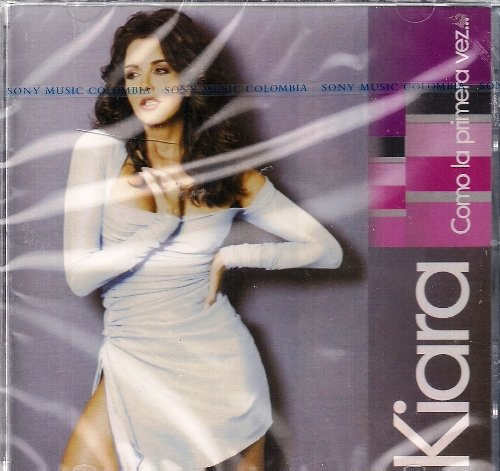 Price comparison product image KIARA~Como La Privera Vez.... (Best of) remade & remastered