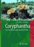 img - for Coryphantha: Cacti of Mexico and Southern USA book / textbook / text book