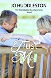 Trust Me (The West Virginia Mountains) (Volume 2)