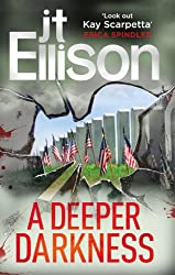 A Deeper Darkness (A Samantha Owens Novel - Book 1) (Dr. Samantha Owens Series)