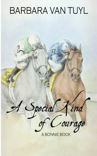 Barbara Van - A Special Kind of Courage: A Bonnie Book (The Bonnie Books)