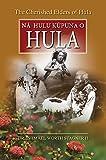 img - for The Cherished Elders of Hula: Na Hulu Kupuna O Hula book / textbook / text book