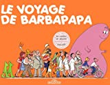 "Afficher ""Barbapapa<br /> Le voyage de Barbapapa"""