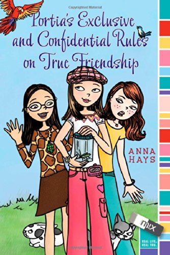 Portia's Exclusive and Confidential Rules on True Friendship (mix)