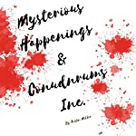Mysterious Happenings and Conundrums, Inc. | Austin Miller